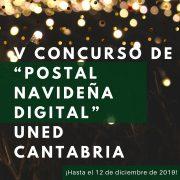 """Convocado el V Concurso de """"Postal Navideña Digital"""" de UNED Cantabria"""